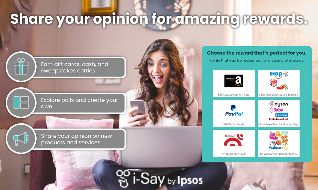 Share Your Input on the Freshest Topics with Ipsos i-Say